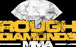 Rough Diamonds MMA