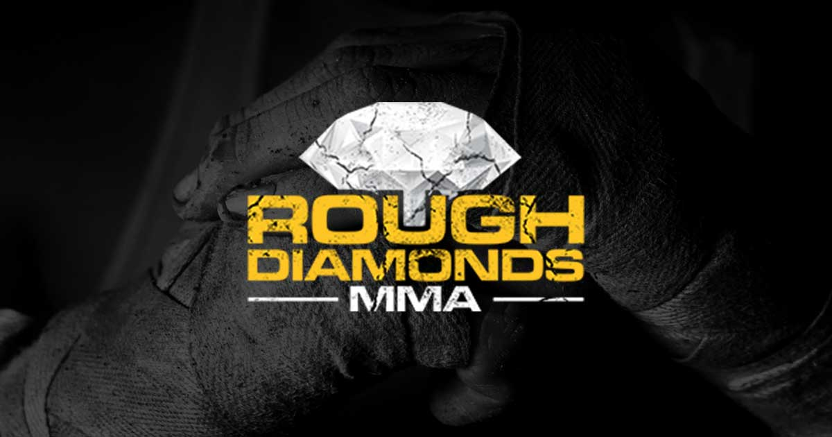 Rough Diamonds MMA